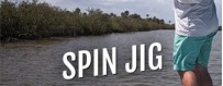SPIN JIG