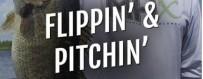 FLIPPIN' & PITCHIN'